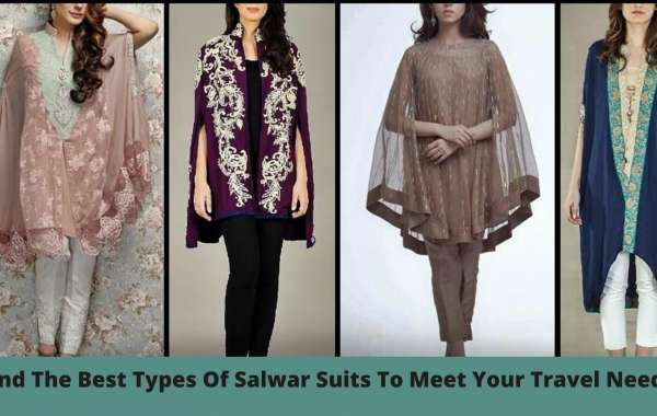 Find The Best Types Of Salwar Suits To Meet Your Travel Needs